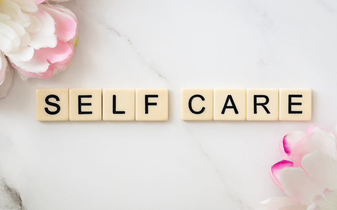 You need self care, here's why